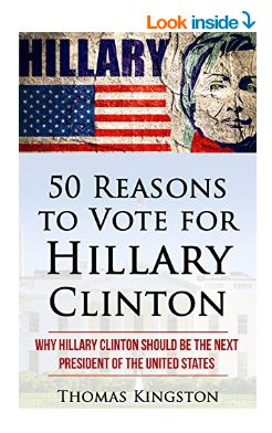 Hillary Clinton: 50 Reasons to Vote for Hillary Clinton
